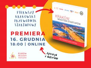 16 grudnia – Premiera pierwszego krakowskiego przewodnika startupowego