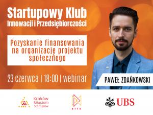 Pozyskanie finansowania na organizację projektu społecznego | Webinar z Pawłem Zdańkowskim